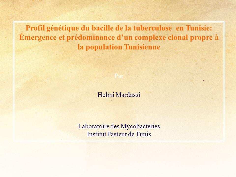 Profil génétique du bacille de la tuberculose en Tunisie: