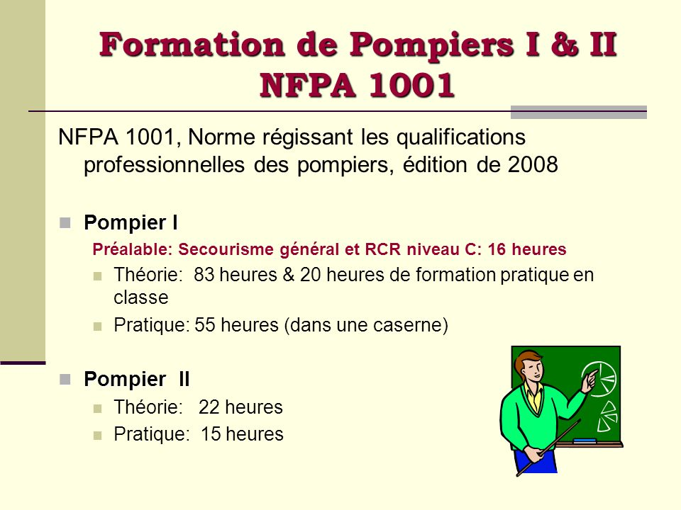 Formation de Pompiers I & II NFPA 1001