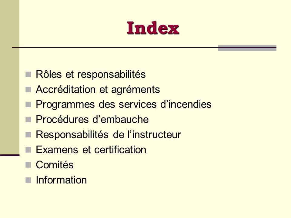 Index Rôles et responsabilités Accréditation et agréments