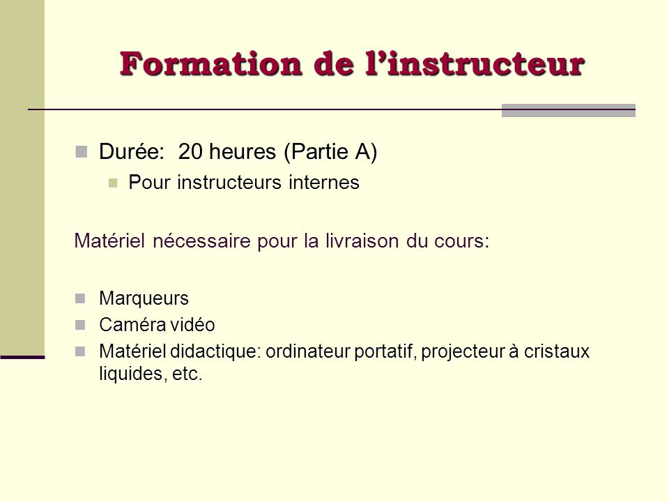 Formation de l'instructeur