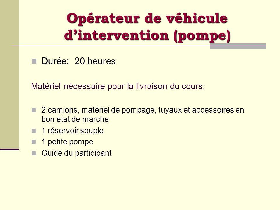 Opérateur de véhicule d'intervention (pompe)