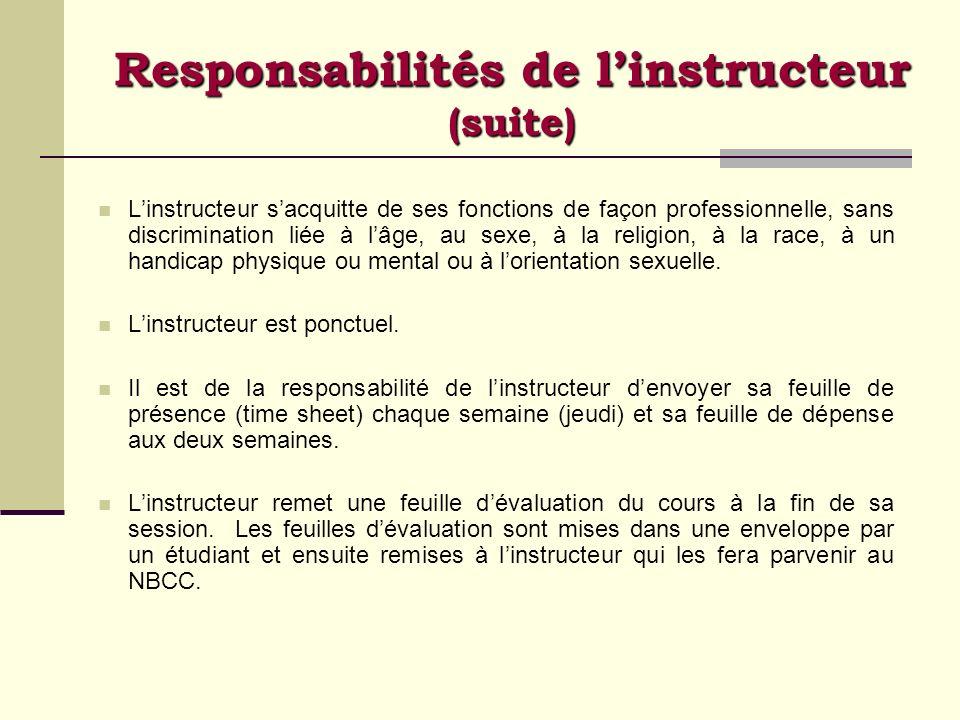 Responsabilités de l'instructeur (suite)