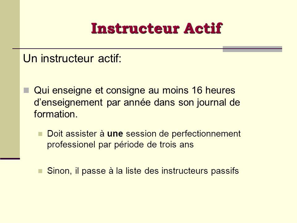 Instructeur Actif Un instructeur actif: