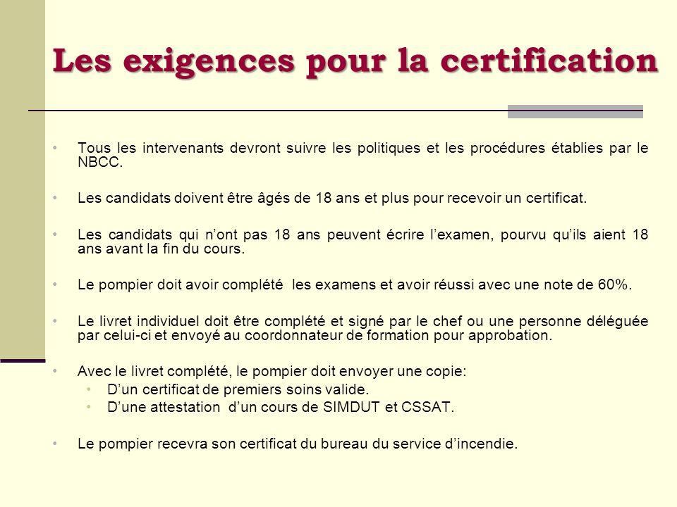 Les exigences pour la certification