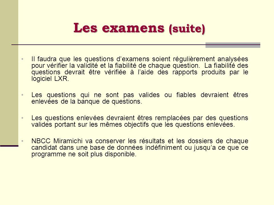 Les examens (suite)