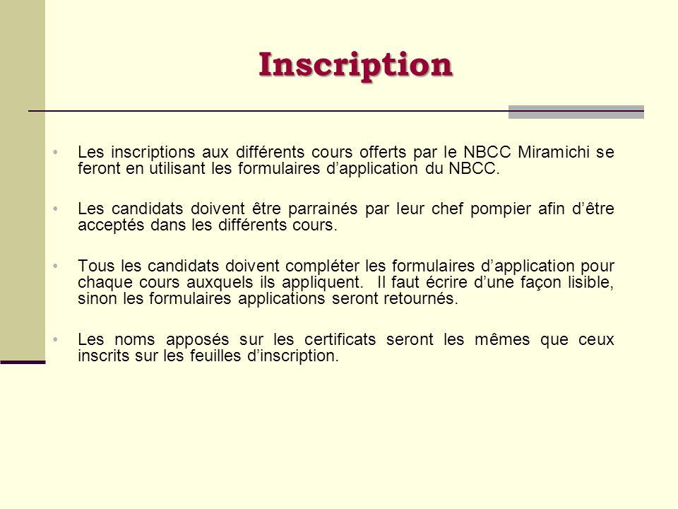 Inscription Les inscriptions aux différents cours offerts par le NBCC Miramichi se feront en utilisant les formulaires d'application du NBCC.