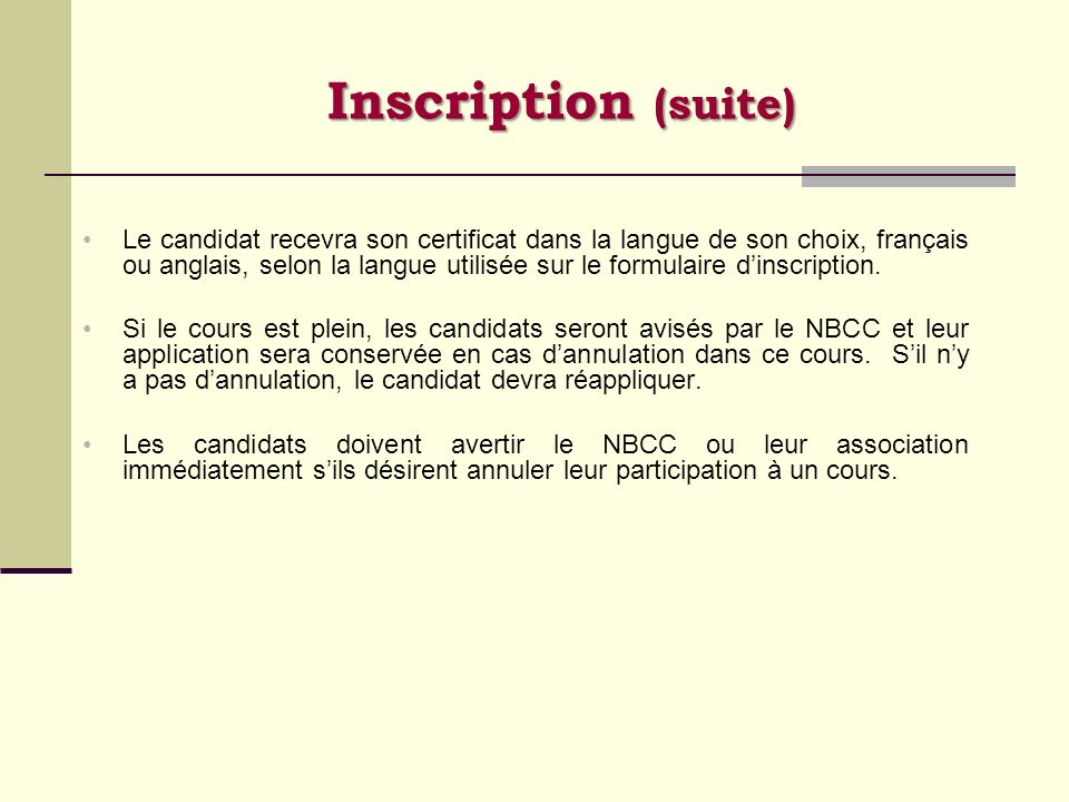 Inscription (suite)