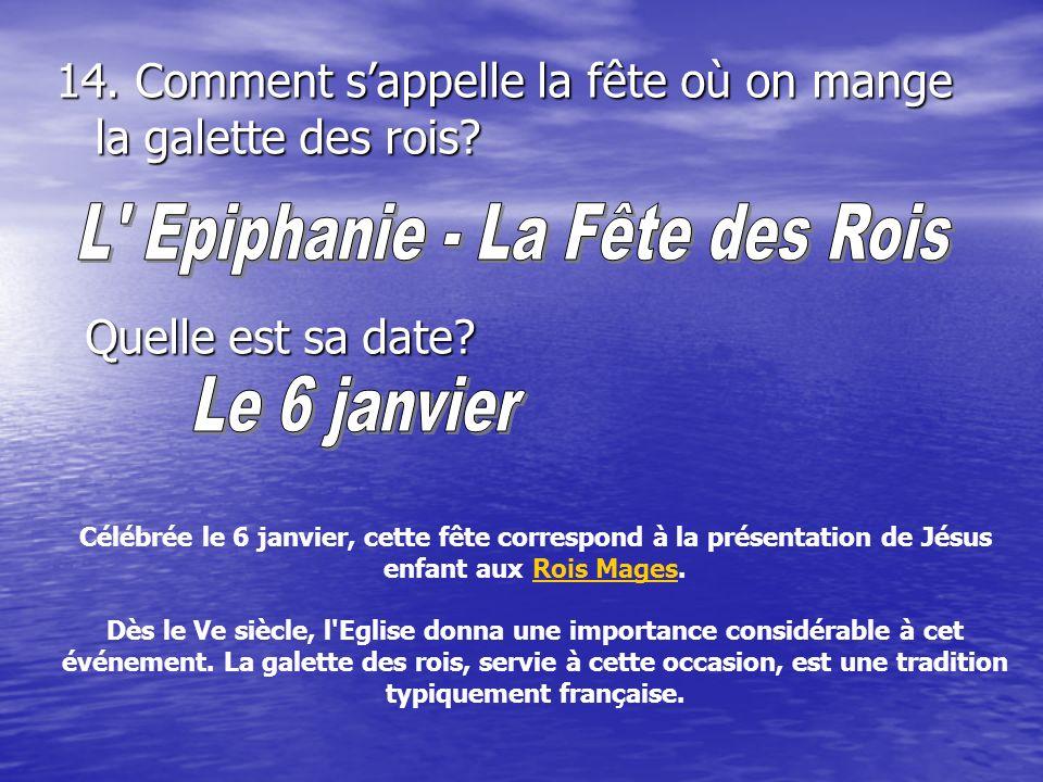 L Epiphanie - La Fête des Rois