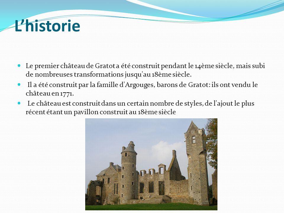L'historie Le premier château de Gratot a été construit pendant le 14ème siècle, mais subi de nombreuses transformations jusqu au 18ème siècle.
