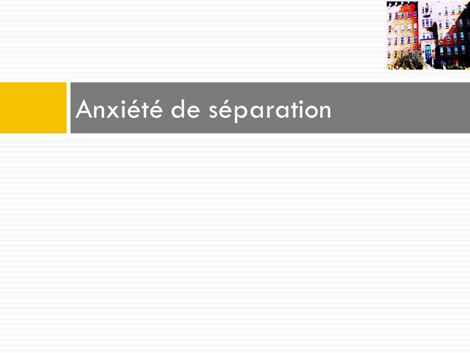 Anxiété de séparation