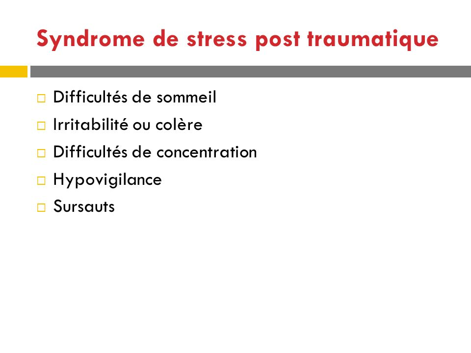 Syndrome de stress post traumatique