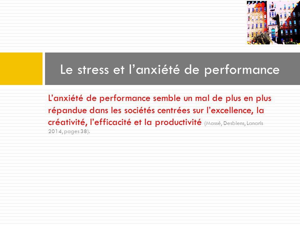Le stress et l'anxiété de performance