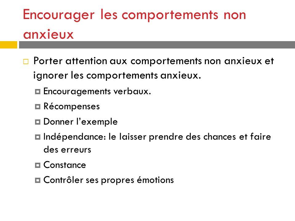 Encourager les comportements non anxieux