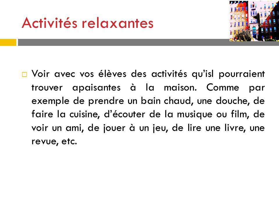 Activités relaxantes