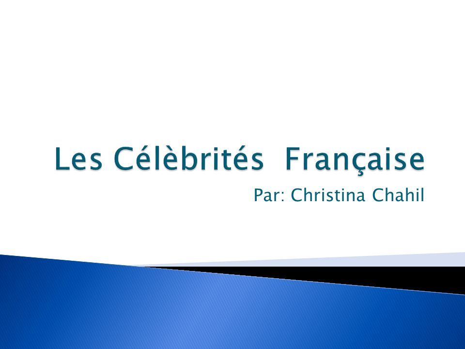 Les Célèbrités Française