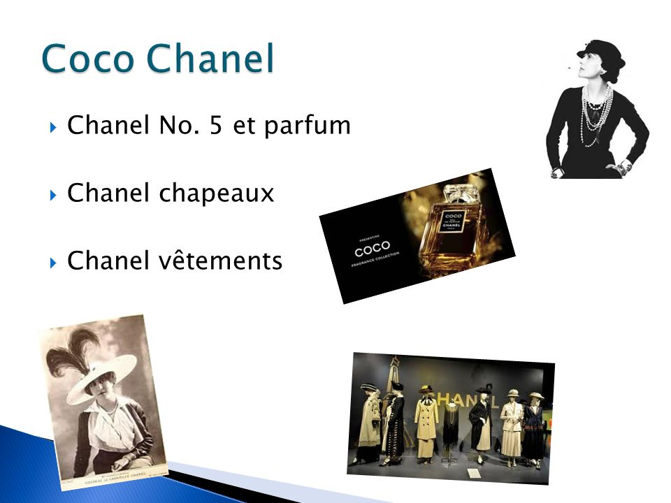 Coco Chanel Chanel No. 5 et parfum Chanel chapeaux Chanel vêtements
