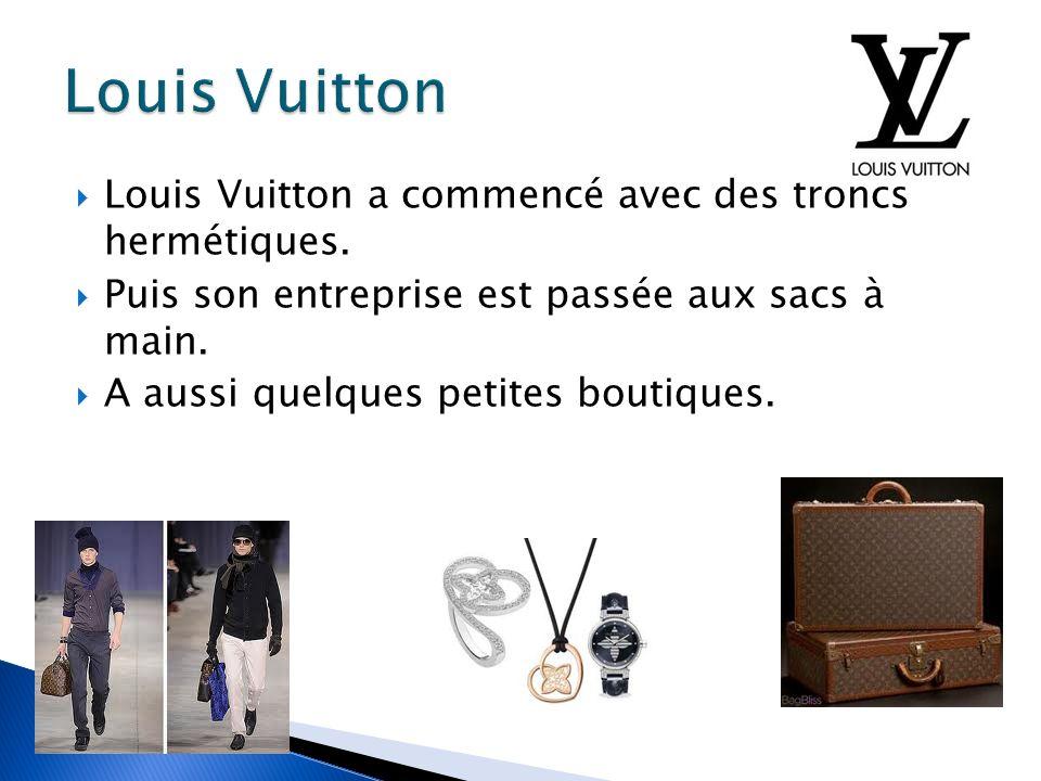Louis Vuitton Louis Vuitton a commencé avec des troncs hermétiques.