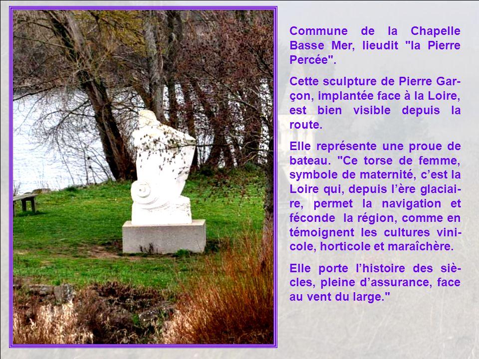 Commune de la Chapelle Basse Mer, lieudit la Pierre Percée .