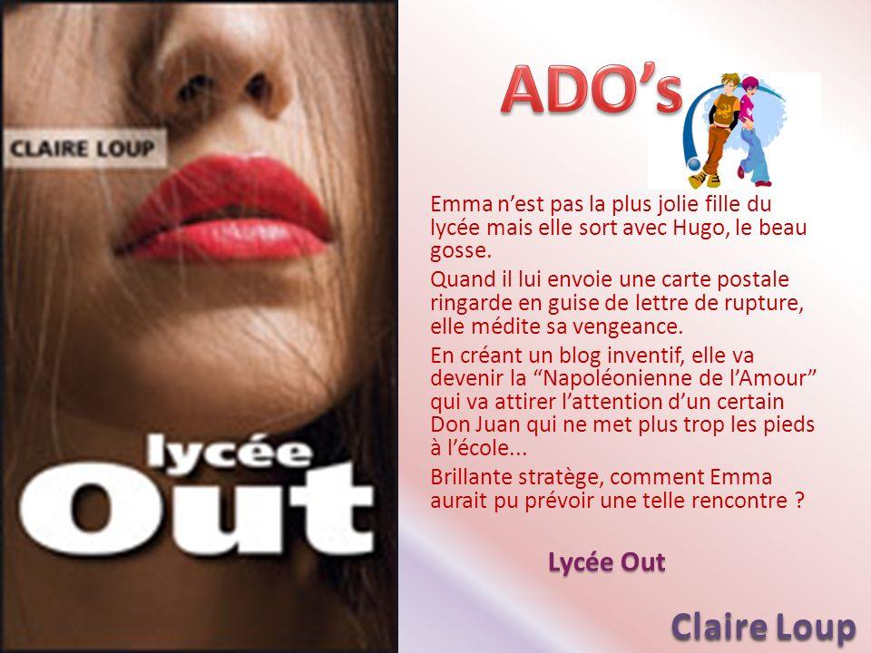 ADO's Claire Loup Lycée Out