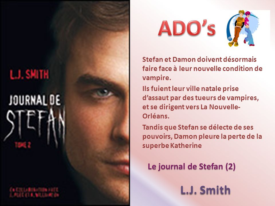 ADO's L.J. Smith Le journal de Stefan (2)