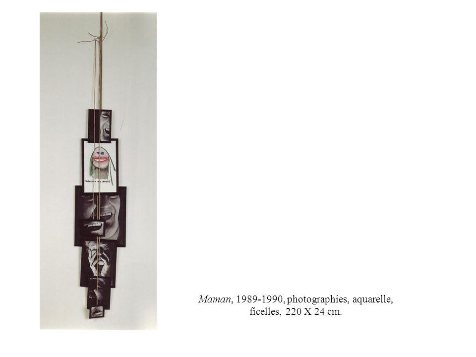 Maman, 1989-1990, photographies, aquarelle, ficelles, 220 X 24 cm.