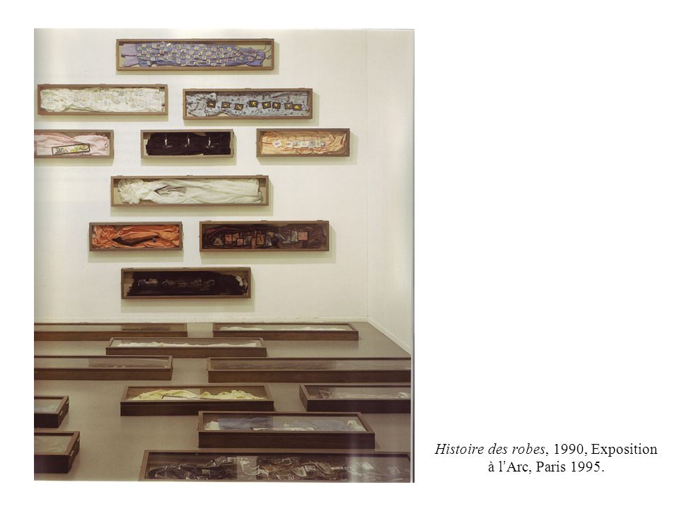 Histoire des robes, 1990, Exposition à l'Arc, Paris 1995.