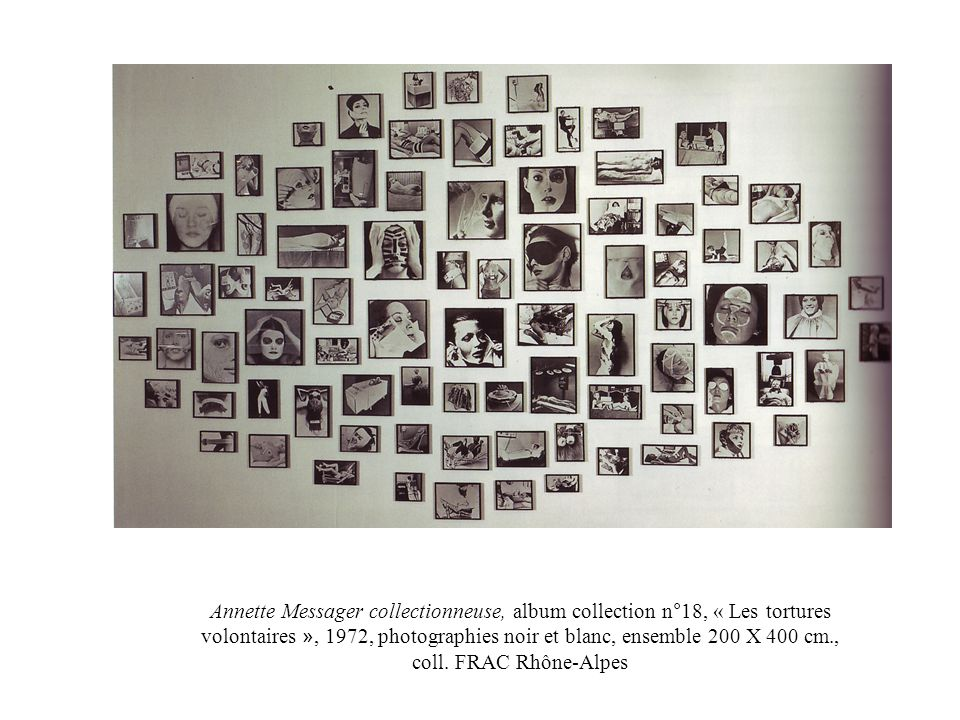 Annette Messager collectionneuse, album collection n°18, « Les tortures volontaires », 1972, photographies noir et blanc, ensemble 200 X 400 cm., coll.