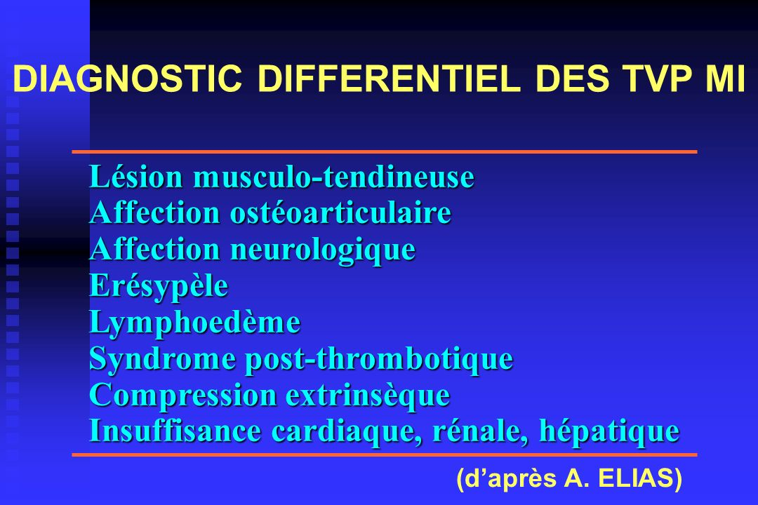 DIAGNOSTIC DIFFERENTIEL DES TVP MI