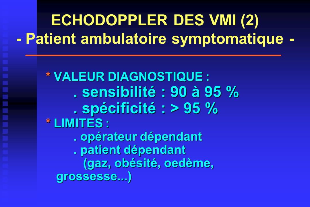ECHODOPPLER DES VMI (2) - Patient ambulatoire symptomatique -