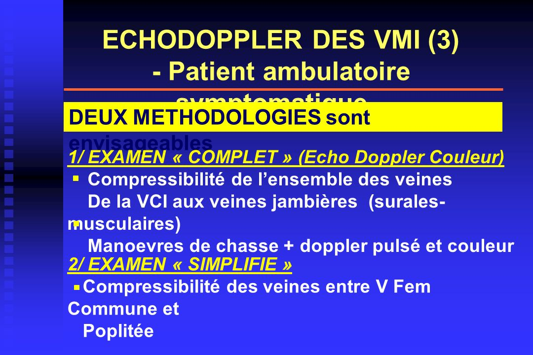 ECHODOPPLER DES VMI (3) - Patient ambulatoire symptomatique -