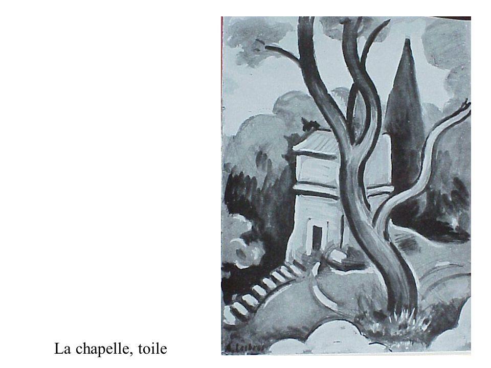 La chapelle, toile