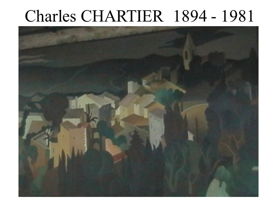 Charles CHARTIER 1894 - 1981