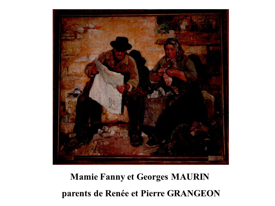 Mamie Fanny et Georges MAURIN parents de Renée et Pierre GRANGEON