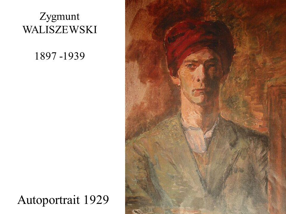 Zygmunt WALISZEWSKI 1897 -1939 Autoportrait Autoportrait 1929