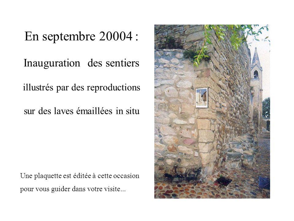 En septembre 20004 : Inauguration des sentiers