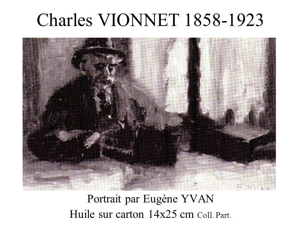 Charles VIONNET 1858-1923 Portrait par Eugène YVAN