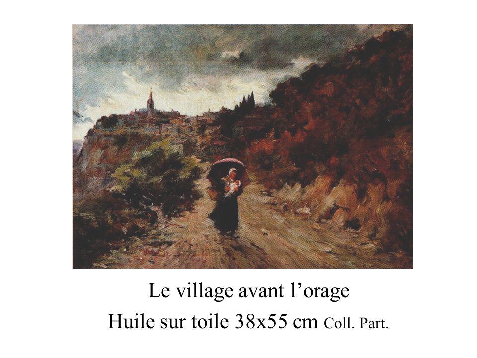 Le village avant l'orage Huile sur toile 38x55 cm Coll. Part.