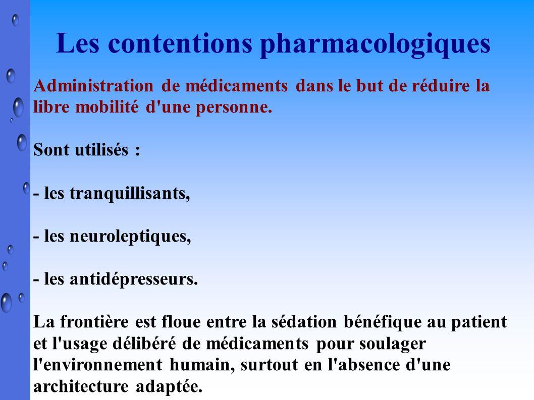 Les contentions pharmacologiques