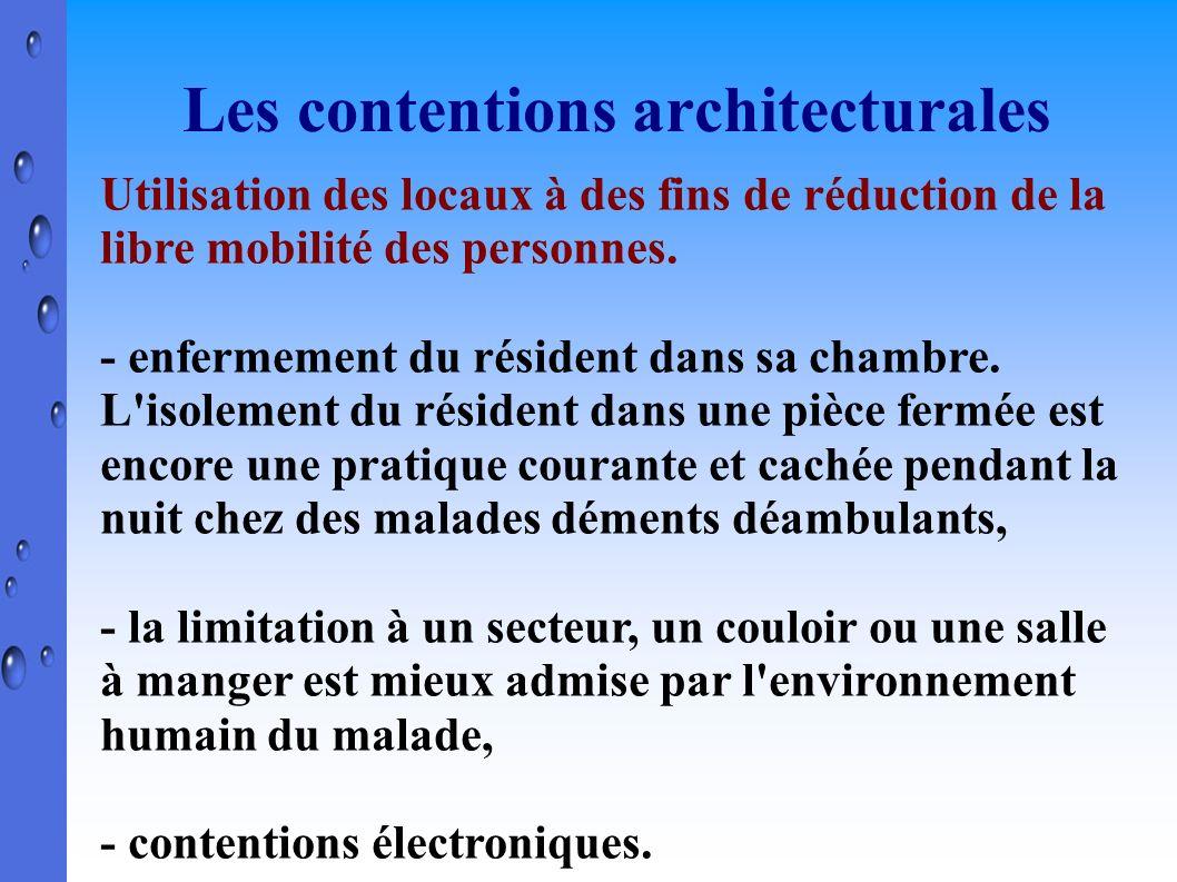 Les contentions architecturales