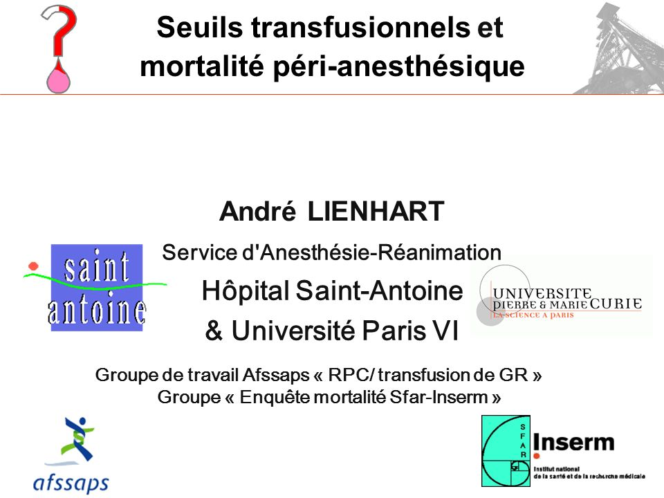Service d Anesthésie-Réanimation Hôpital Saint-Antoine