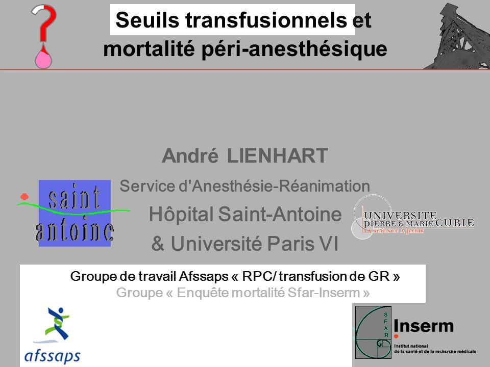 Seuils transfusionnels et mortalité péri-anesthésique