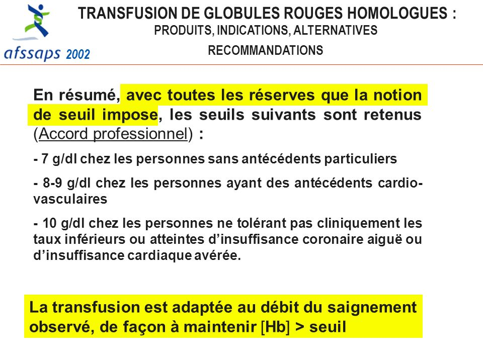 TRANSFUSION DE GLOBULES ROUGES HOMOLOGUES :