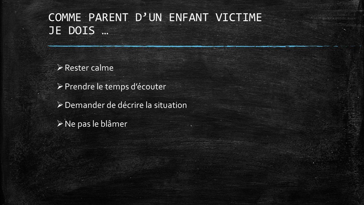 COMME PARENT D'UN ENFANT VICTIME JE DOIS …
