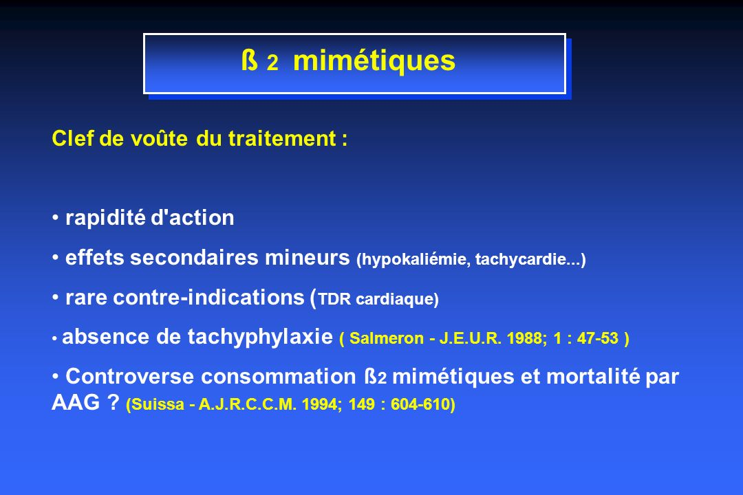 ß 2 mimétiques Clef de voûte du traitement : rapidité d action