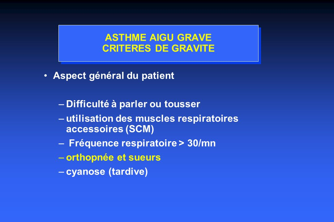 ASTHME AIGU GRAVE CRITERES DE GRAVITE