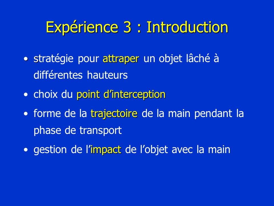 Expérience 3 : Introduction