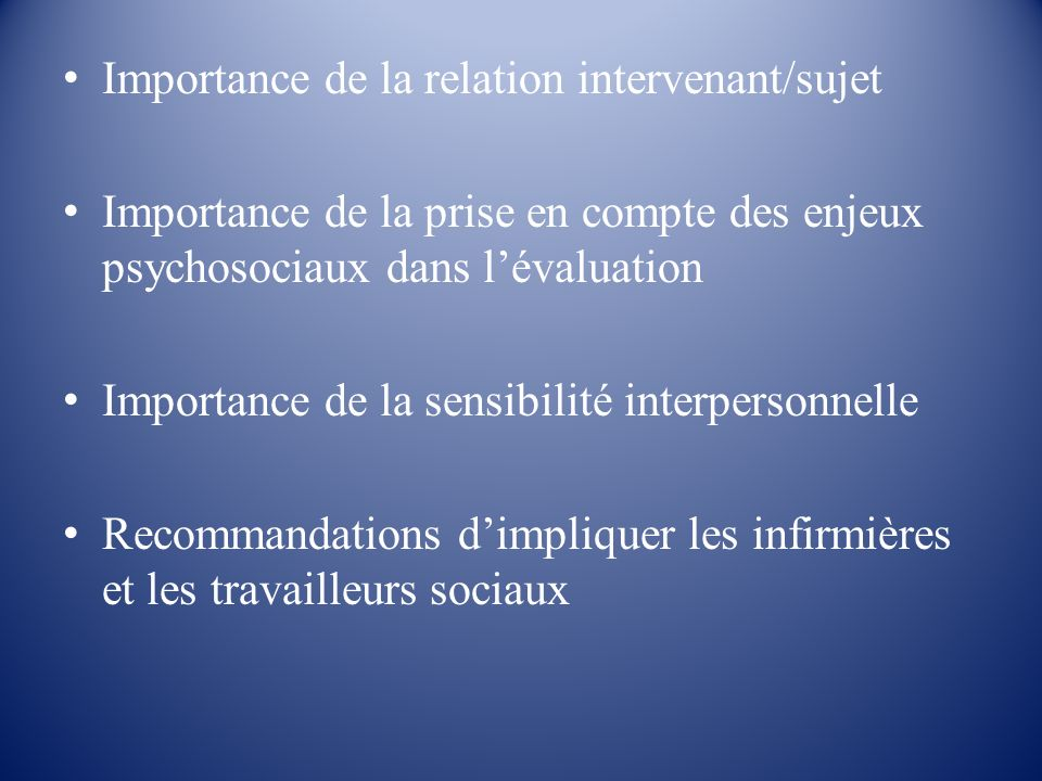 Importance de la relation intervenant/sujet