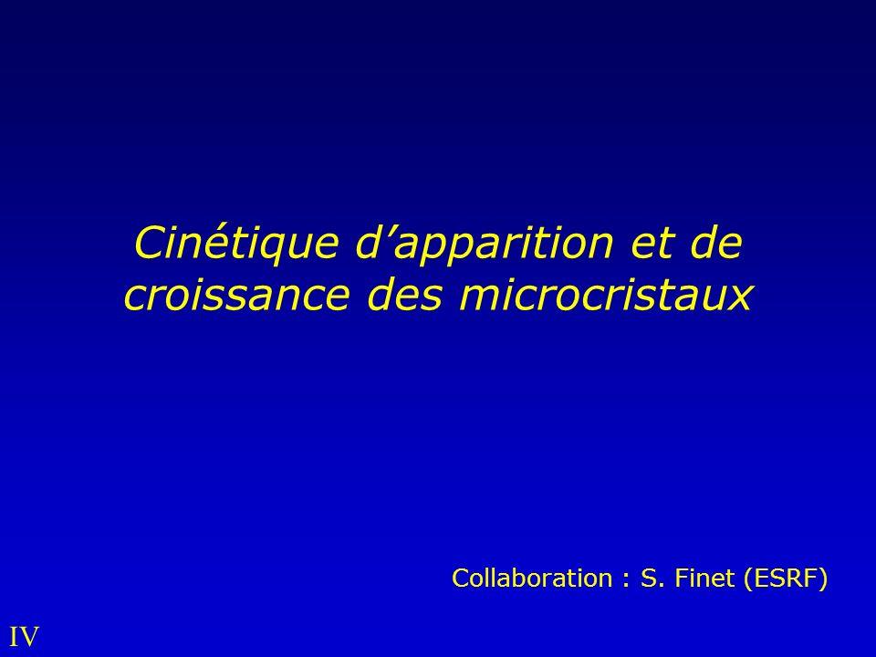 Cinétique d'apparition et de croissance des microcristaux