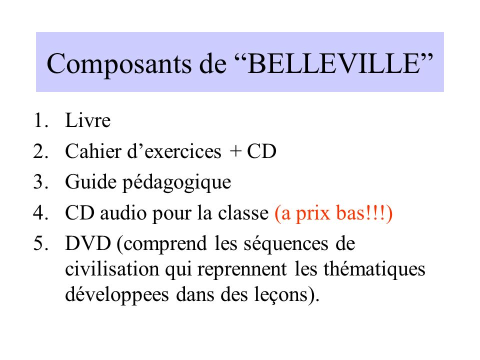 Composants de BELLEVILLE