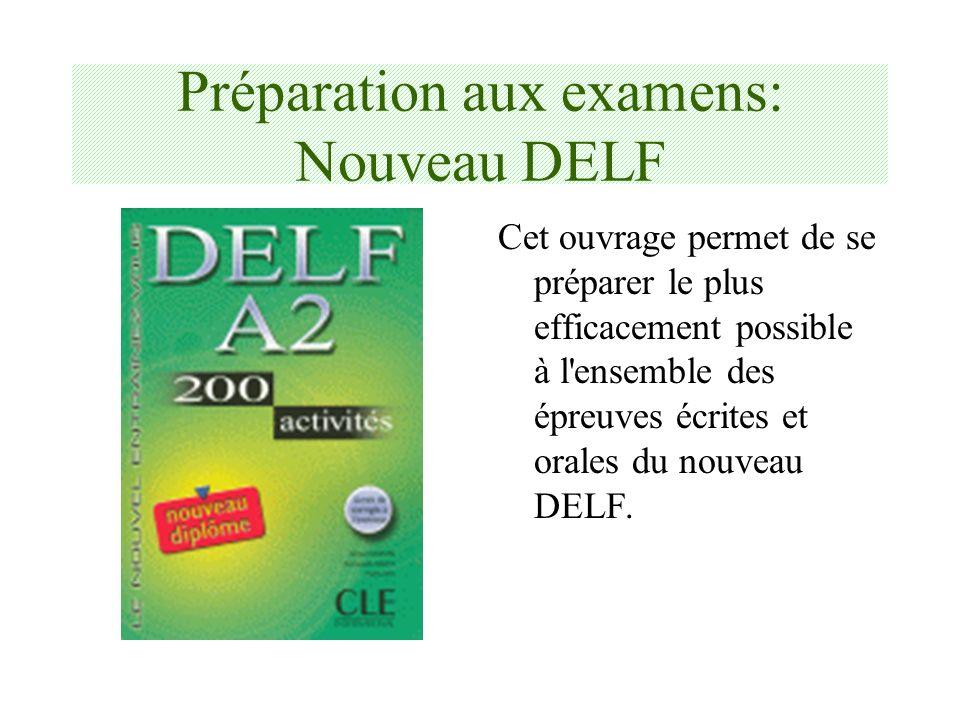Préparation aux examens: Nouveau DELF